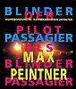 Max Peintner -- Der Pilot als blinder Passagier. Wahrnehmung im technologischen Zeitalter